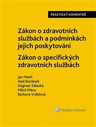 Zákon o zdravotních službách a podmínkách jejich poskytování (č. 372/2011 Sb.). Zákon o specifických zdravotních službách (č. 373/2011 Sb.)