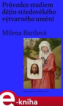 Obálka titulu Průvodce studiem dějin středověkého výtvarného umění