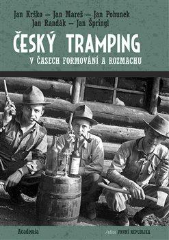 Obálka titulu Český tramping v časech formování a rozmachu