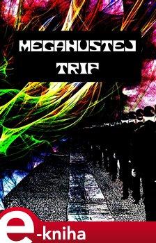 Obálka titulu Megahustej trip