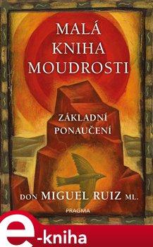 Obálka titulu Malá kniha moudrosti