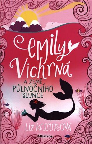 Emily Vichrná a země půlnočního slunce - Liz Kesslerová | Booksquad.ink