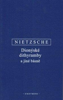 Obálka titulu Dionýské dithyramby a jiné básně