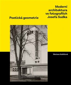 Obálka titulu Moderní architektura ve fotografiích Josefa Sudka