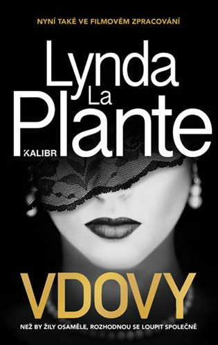 Vdovy - Lynda La Plante | Booksquad.ink