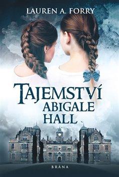 Obálka titulu Tajemství Abigale Hall