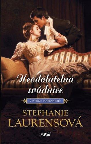 Neodolatelná svůdnice - Stephanie Laurensová | Booksquad.ink