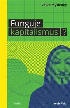 Obálka titulu Funguje kapitalismus?