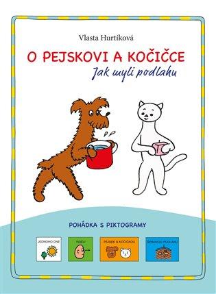 O pejskovi a kočičce:pohádka s piktogramy - Vlasta Hurtíková | Booksquad.ink