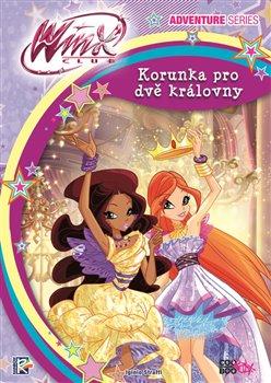 Obálka titulu Winx Adventure Series - Korunka pro dvě královny