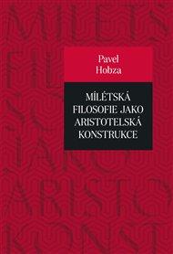 Mílétská filosofie jako aristotelská konstrukce
