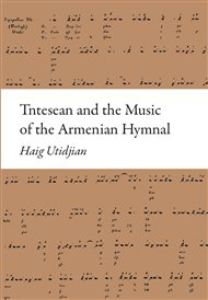 Tntesean and the Music of the Armenian Hymnal