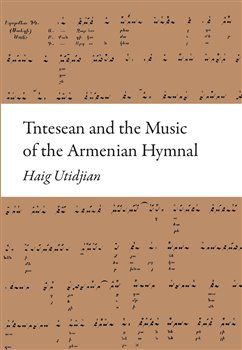 Obálka titulu Tntesean and the Music of the Armenian Hymnal
