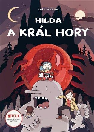 Hilda a král hory - Luke Pearson | Replicamaglie.com