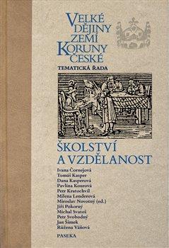 Obálka titulu Velké dějiny zemí Koruny české - školství a vzdělanost