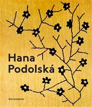 Hana Podolská, legenda české módy