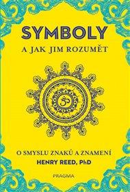 Symboly a jak jim rozumět. O smyslu znaků a znamení