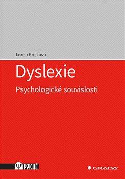 Obálka titulu Dyslexie - Psychologické souvislosti