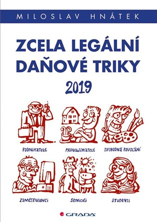 Zcela legální daňové triky 2019 - Miloslav Hnátek   Booksquad.ink
