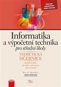 Obálka titulu Informatika a výpočetní technika pro střední školy
