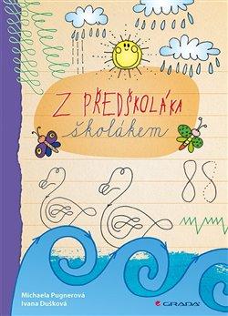 Obálka titulu Z předškoláka školákem