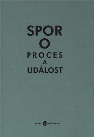 Spor o proces a událost - Michal Ajvaz, | Booksquad.ink