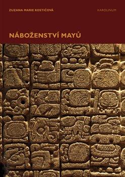 Obálka titulu Náboženství Mayů