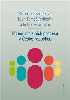 Obálka titulu Řízení sociálních procesů v České republice