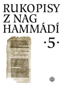 Obálka titulu Rukopisy z Nag Hammádí 5