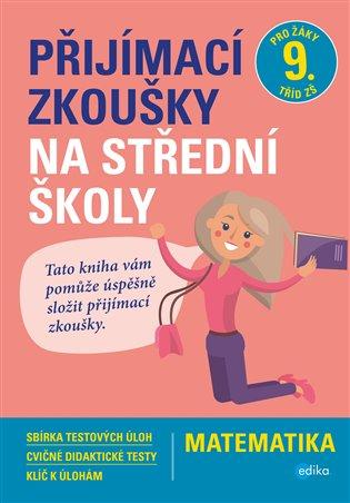 Přijímací zkoušky na střední školy – matematika - Petr Pupík,   Booksquad.ink
