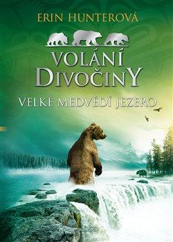Obálka titulu Velké Medvědí jezero