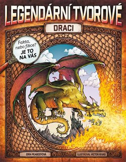 Obálka titulu Legendární tvorové - Draci
