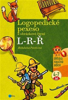 Obálka titulu Logopedické pexeso a obrázkové čtení L-R-Ř