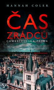 Cambridge 5 – Čas zrádců