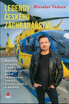 Obálka titulu Legendy českého záchranářství