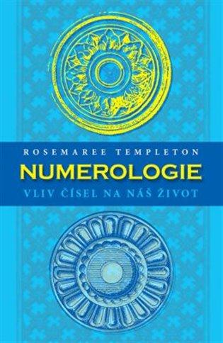 Numerologie:vliv čísel na náš život - Rosemaree Templeton | Booksquad.ink