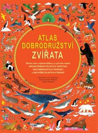 Atlas dobrodružství - Zvířata - Emily Hawkins   Booksquad.ink