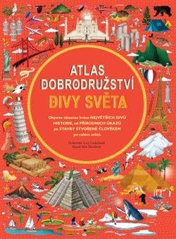 Obálka titulu Atlas dobrodružství - Divy světa