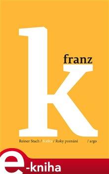 Obálka titulu Kafka - Roky poznání