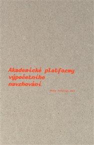 Akademické platformy výpočetního navrhování