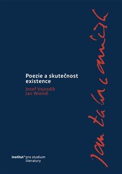 Obálka titulu Jan Zahradníček. Poezie a skutečnost existence.
