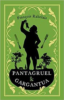 Pantagruel and Gargantua