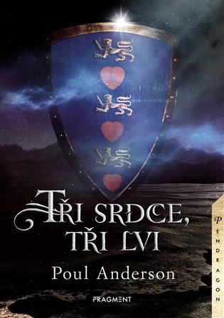 Tři srdce, tři lvi - Poul Anderson | Booksquad.ink