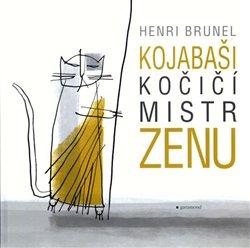 Obálka titulu Kojabaši, kočičí mistr zenu