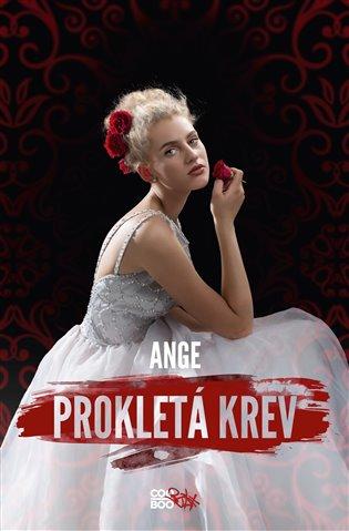 Prokletá krev - Ange | Booksquad.ink