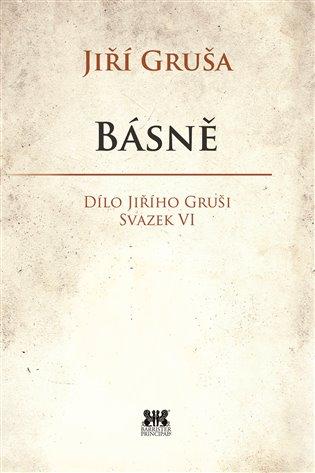 Básně:Dílo Jiřího Gruši, svazek VI - Jiří Gruša   Booksquad.ink