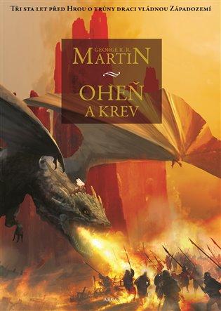 Oheň a krev - Historie targaryenských králů v Západozemí I.