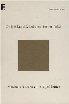 Obálka titulu Materiály k teorii elit a k její kritice