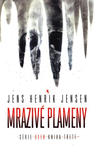 Mrazivé plameny - Jens Henrik Jensen | Booksquad.ink