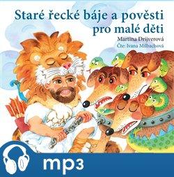 Obálka titulu Staré řecké báje a pověsti pro malé děti
